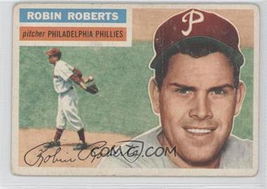 1956 Topps - [Base] #180.1 - Robin Roberts (Gray Back)