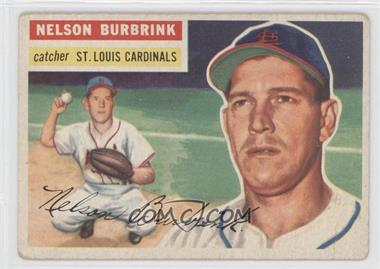 1956 Topps - [Base] #27.1 - Nelson Burbrink (Gray Back) [GoodtoVG‑EX]