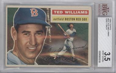 1956 Topps - [Base] #5.1 - Ted Williams (Gray Back) [BVG 3.5]