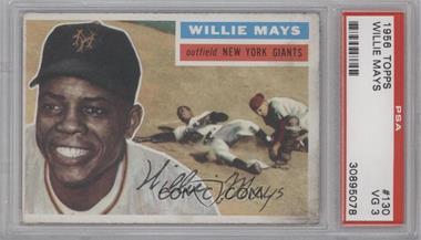 1956 Topps #130.1 - Willie Mays (white back) [PSA3]