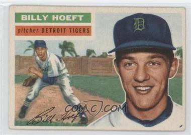 1956 Topps #152 - Billy Hoeft