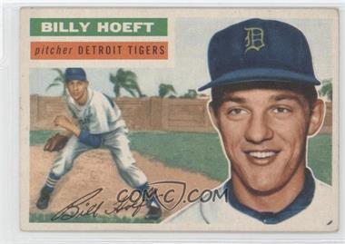 1956 Topps #152.1 - Billy Hoeft (Gray Back)