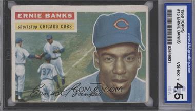 1956 Topps #15WB - Ernie Banks [ENCASED]