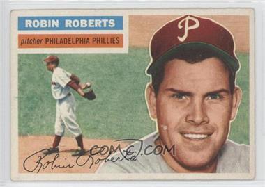 1956 Topps #180.1 - Robin Roberts (Gray Back)