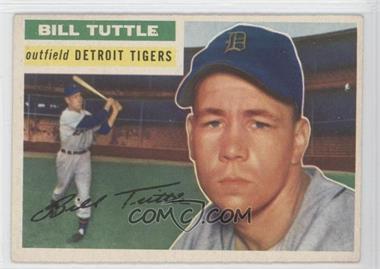 1956 Topps #203 - Bill Tuttle