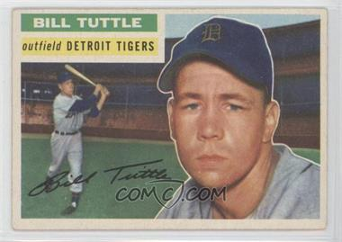1956 Topps #203 - Bill Tuttle