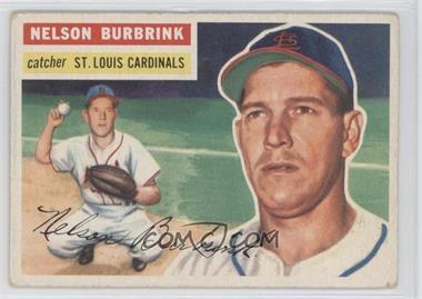 1956 Topps #27.1 - Nelson Burbrink (Gray Back) [GoodtoVG‑EX]