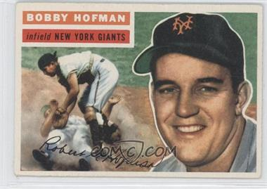 1956 Topps #28.1 - Bobby Hofman (Gray Back)