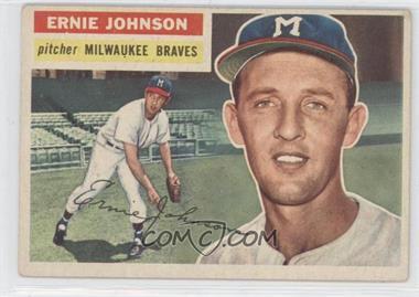 1956 Topps #294 - Ernie Johnson