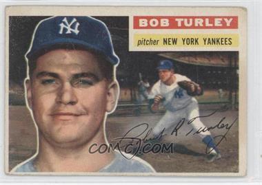 1956 Topps #40.1 - Bob Turley (Gray Back)