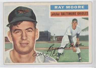 1956 Topps #43.1 - Ray Moore (Gray Back)