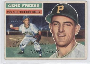 1956 Topps #46.1 - Gene Freese (grey back)