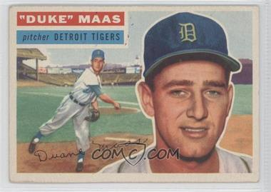 1956 Topps #57.1 - Duke Maas (Gray Back)