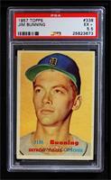 Jim Bunning [PSA5.5]