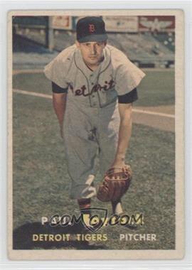 1957 Topps #77 - Paul Foytack [GoodtoVG‑EX]