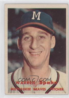 1957 Topps #90 - Warren Spahn [GoodtoVG‑EX]