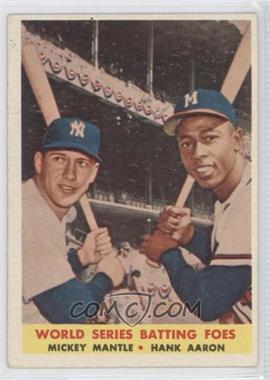 1958 Topps #418 - World Series Batting Foes (Mickey Mantle, Hank Aaron) [GoodtoVG‑EX]