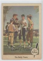 The Early Years (Ted Williams)