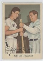 Ted's Idol - Babe Ruth