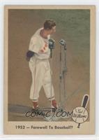1952- Farewell to Baseball?