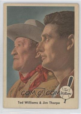 1959 Fleer Ted Williams #70 - Ted Williams and Jim Thorpe [Good to VG‑EX]
