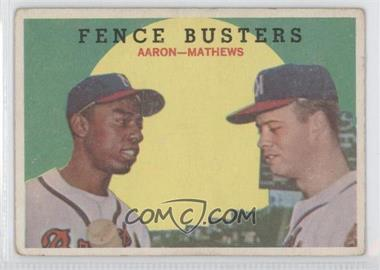 1959 Topps - [Base] #212.1 - Fence Busters (Hank Aaron, Eddie Mathews) (Grey Back) [Good to VG‑EX]