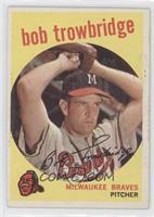 Bob Trowbridge (grey back)