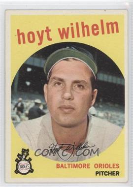 1959 Topps - [Base] #349 - Hoyt Wilhelm