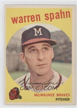 "1959 Topps - [Base] #40.2 - Warren Spahn (Error: Born 1931, ""3"" Partially Obscured)"