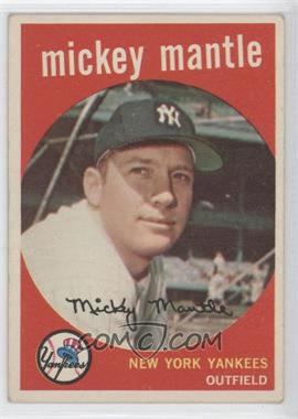1959 Topps #10 - Mickey Mantle [Good to VG‑EX]