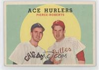 Ace Hurlers (Billy Pierce, Robin Roberts)