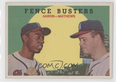 1959 Topps #212.2 - Fence Busters (Hank Aaron, Eddie Mathews) (White Back)