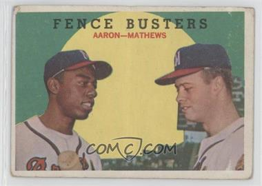 1959 Topps #212GB - Fence Busters (Hank Aaron, Eddie Mathews) (Grey Back) [Good to VG‑EX]