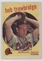 Bob Trowbridge (white back) [GoodtoVG‑EX]