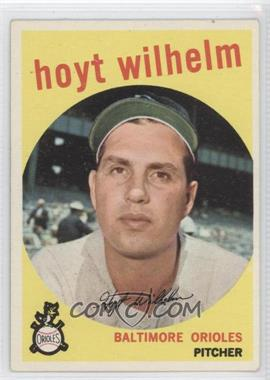 1959 Topps #349 - Hoyt Wilhelm