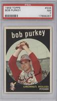 Bob Purkey [PSA7]