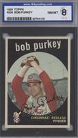 Bob Purkey [ENCASED]