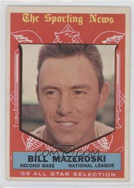 1959 Topps #555 - Bill Mazeroski