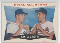 Rival All-Stars (Mickey Mantle, Ken Boyer)