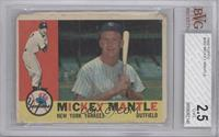 Mickey Mantle [BVG 2.5]