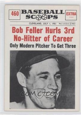 1961 Nu-Cards Baseball Scoops #460 - Bob Feller
