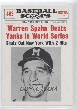 1961 Nu-Cards Baseball Scoops #463 - Warren Spahn