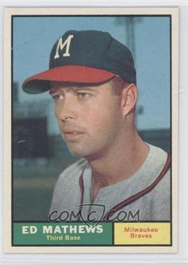 1961 Topps - [Base] #120 - Eddie Mathews