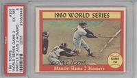 1960 World Series Game #2 - Mantle Slams 2 Homers [PSA 6]