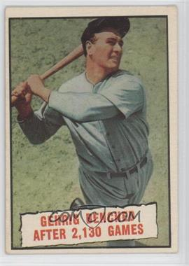 1961 Topps - [Base] #405 - Baseball Thrills: Gehrig Benched After 2,130 Games (Lou Gehrig)