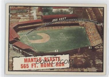 1961 Topps - [Base] #406 - Baseball Thrills: Mantle Blasts 565 Ft. Home Run (Mickey Mantle)