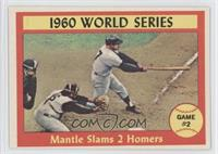 1960 World Series Game #2 - Mantle Slams 2 Homers