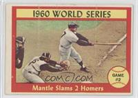1960 World Series Game #2 - Mantle Slams 2 Homers [Good to VG‑E…