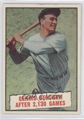 1961 Topps #405 - Baseball Thrills: Gehrig Bendched After 2,130 Games (Lou Gehrig)
