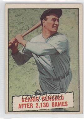 1961 Topps #405 - Baseball Thrills: Gehrig Bendched After 2,130 Games (Lou Gehrig)